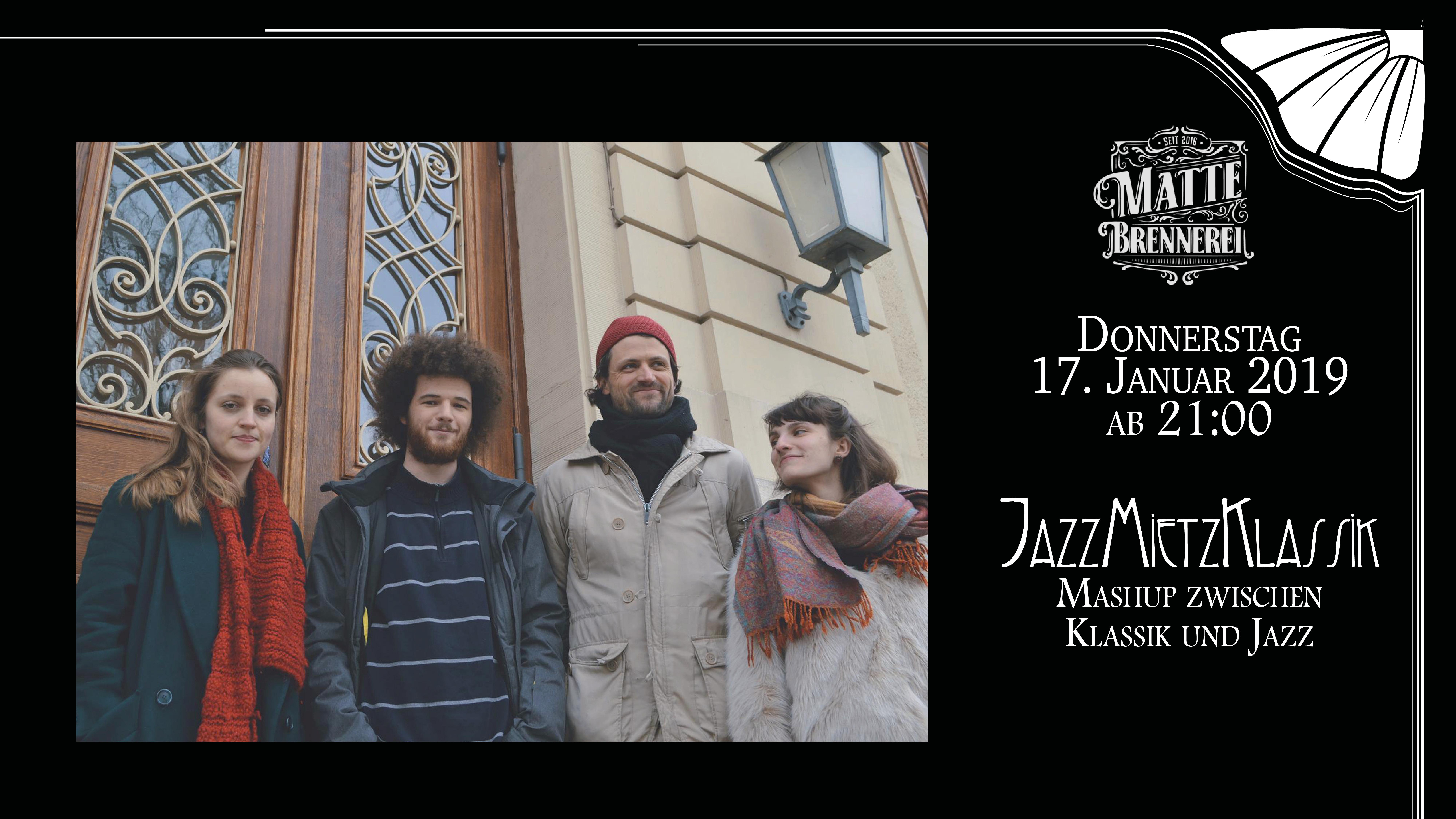 JazzMietzKlassik - live @ Matte Brennerei