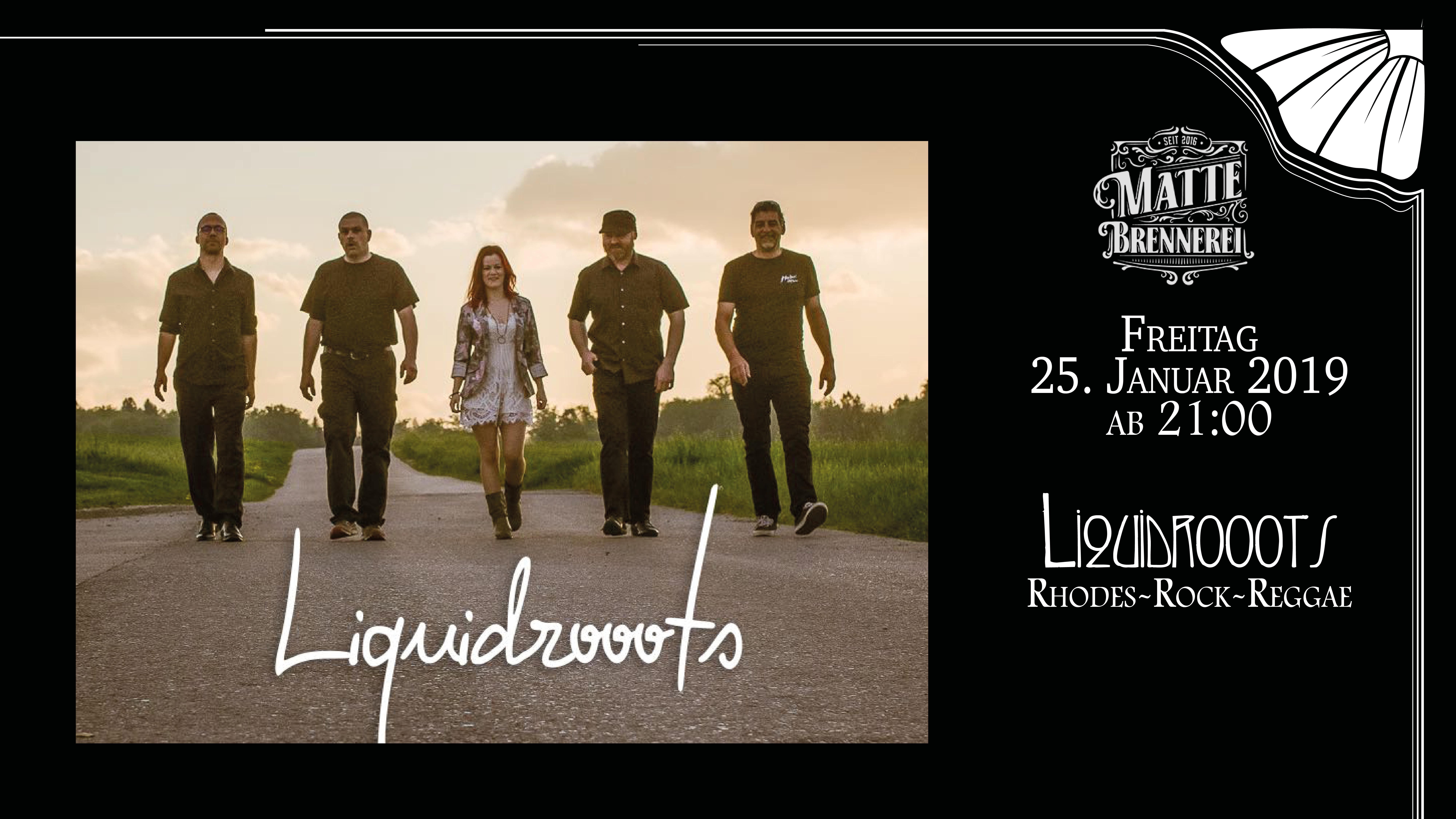 Liquidrooots - live @ Matte Brennerei