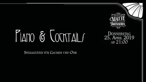 Piano & Cocktails @ Matte Brennerei
